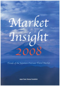Market Insight 2007 - Trends of the Japanese Overseas Travel Market